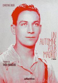 Un automne pour Madrid : l'histoire de Théo Francos