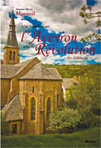Une famille dans l'Aveyron sous la Révolution