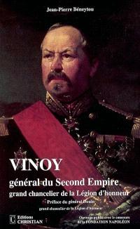 Vinoy : général du second Empire, grand chancelier de la Légion d'honneur