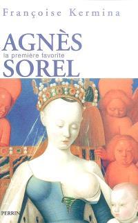 Agnès Sorel : la première favorite