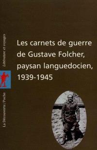 Les carnets de guerre d'un paysan languedocien (1939-1945)