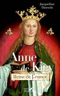Anne de Kiev, reine de France