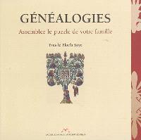 Généalogies : assemblez le puzzle de votre famille