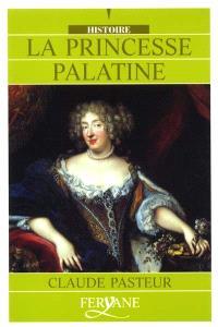 La Princesse Palatine