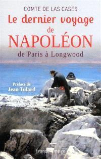 Le dernier voyage de Napoléon de Paris à Longwood