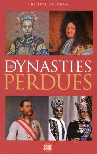 Les dynasties perdues