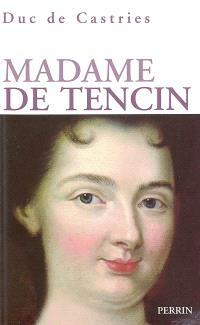 Madame de Tencin : 1682-1749