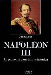 Napoléon III : le parcours d'un saint-simonien
