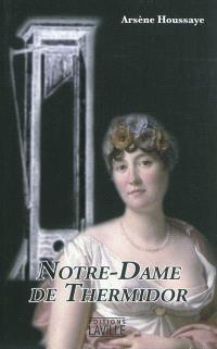 Notre-Dame de Thermidor : histoire de madame Tallien
