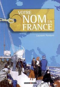 Votre nom en France