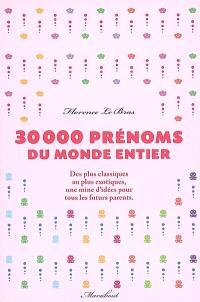30.000 prénoms du monde entier : des plus classiques au plus exotiques, une mine d'idées pour tous les futurs parents