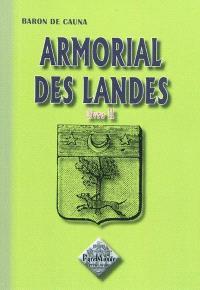 Armorial des Landes. Volume 2