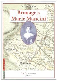 Brouage, ville forte des XVIe et XVIIe siècles et Marie Mancini