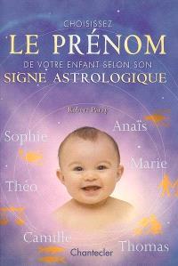 Choisissez le prénom de votre enfant selon son signe astrologique