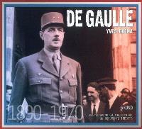 De Gaulle : 1890-1970 : avec plus de 60 fac-similés de documents inédits