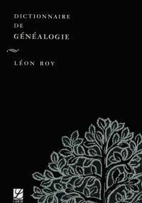 Dictionnaire de généalogie