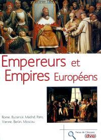 Empereurs et empires européens
