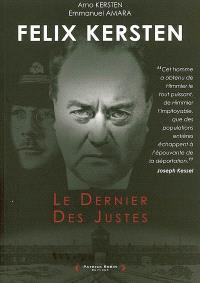 Felix Kersten : le dernier des justes