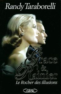 Grace et Rainier : le rocher des illusions