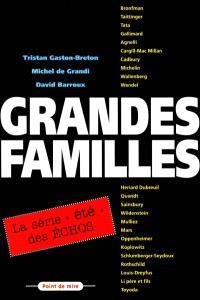 Grandes familles : la série été des Echos