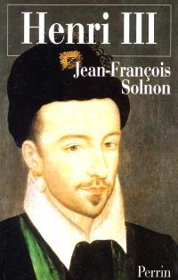 Henri III : un désir de majesté