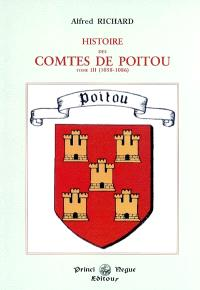 Histoire des comtes de Poitou. Volume 3, 1058-1086