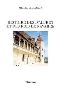 Histoire des d'Albret et des rois de Navarre