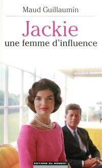 Jackie, une femme d'influence