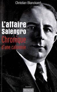 L'affaire Salengro : chronique d'une calomnie
