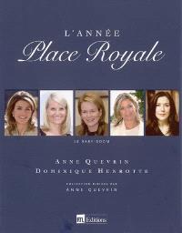 L'année Place royale : 2005 : le baby-boom
