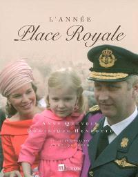 L'année Place Royale : 2006