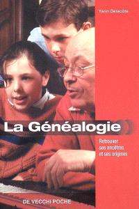La généalogie : retrouvez ses ancêtres et ses origines