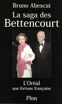 La saga des Bettencourt : L'Oréal, une fortune française