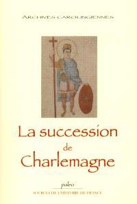 La succession de Charlemagne : vie de Louis le Pieux