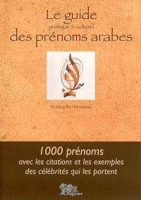 Le guide pratique et culturel des prénoms arabes