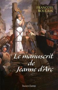 Le manuscrit de Jeanne d'Arc