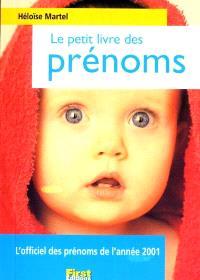 Le petit livre des prénoms : édition 2001