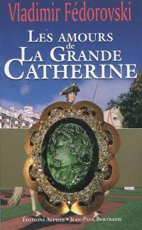 Les amours de la grande Catherine; Les trésors de la tsarine : album