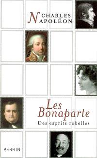 Les Bonaparte : des esprits rebelles