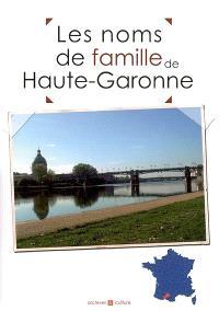 Les noms de famille de Haute-Garonne