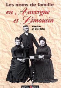 Les noms de famille en Auvergne et Limousin