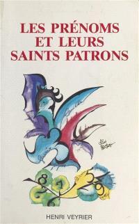 Les Prénoms et leurs saints patrons