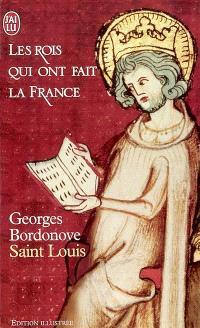 Les rois qui ont fait la France. Volume 4, Saint Louis