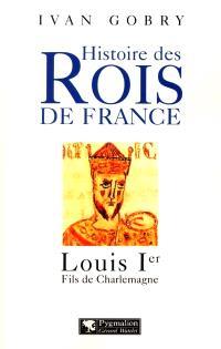 Louis Ier : premier successeur de Charlemagne