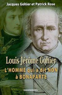 Louis-Jérôme Gohier : l'homme qui a dit non à Bonaparte