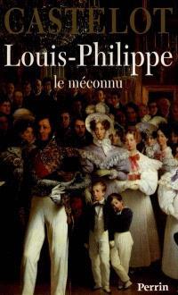 Louis-Philippe : le méconnu