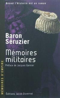 Mémoires militaires du baron Séruzier