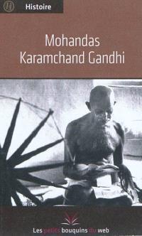 Mohandas Karamchand Gandhi - Les petits bouquins du web
