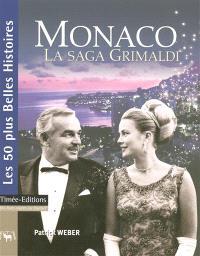 Monaco : la saga Grimaldi