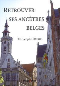 Retrouver ses ancêtres belges